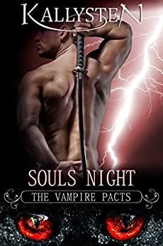 Souls Night (The Vampire Pacts) by [Kallysten]