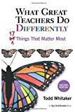 What Great Teachers Do Differently: 17 Things That Matter Most 2nd Edition