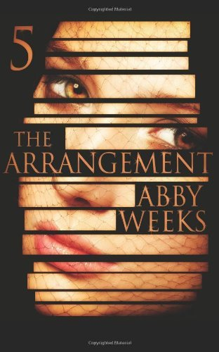 Download By Abby Weeks The Arrangement 5 (Volume 5) (1st Frist Edition) [Paperback] pdf epub