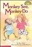 Monkey See, Monkey Do (Hello Reader!, Level 1)