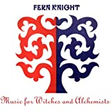 Music for Witches & Alchemists