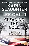 Lee Child and Karin Slaughter - Cleaning the Gold