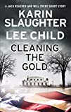 Kindle Store : Cleaning the Gold: A Jack Reacher and Will Trent Short Story