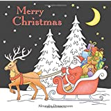 Merry Christmas: a beautiful colouring book with Christmas designs on a black background, for gloriously vivid colours (Merry Christmas (Christmas designs on a black background))