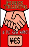Forex trading in the Asian Market: Forex for beginners, Forex Trading, Forex trading strategies, Trading Stocks for Dummies, Trading Stock Options, Stock Trading Books, Stocks and Bonds