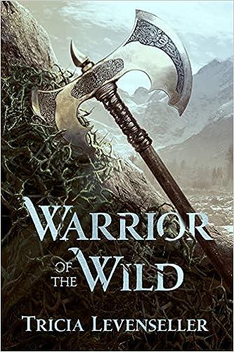 Amazoncom Warrior Of The Wild 9781250189943 Tricia Levenseller