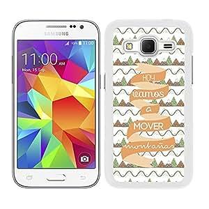Funda carcasa para Samsung Galaxy Core Prime frase Hoy vamos a mover montañas borde blanco