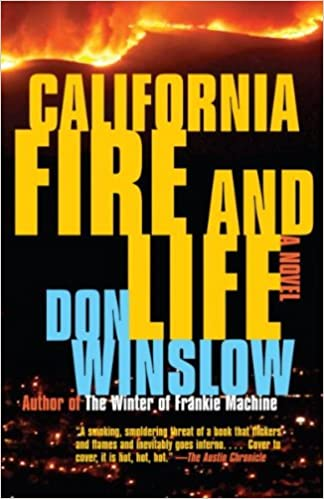 California Fire And Life: Signed: Amazon.es: Don Winslow: Libros