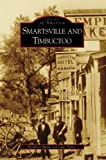 Smartsville and Timbuctoo, Kathleen Smith and Lane Parker, 0738556068