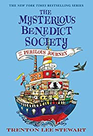 The Mysterious Benedict Society and the Perilous Journey (The Mysterious Benedict Society (2))
