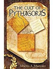 The Cult of Pythagoras: Math and Myths