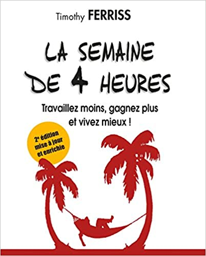 Livre: La semaine de 4 heures