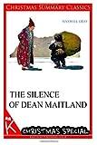 The Silence of Dean Maitland [Christmas Summary Classics], Maxwell Gray, 1494886812