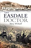 Easdale Doctor, Withall, Mary, 1841584371