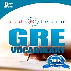 GRE Vocabulary AudioLearn: AudioLearn Test Prep Series