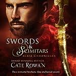 Swords and Scimitars: Alaia Chronicles: Legends   Cate Rowan