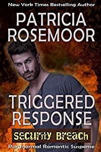 Triggered Response (Security Breach Book 3)