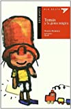 img - for Tomas y la goma magica / Thomas and the Magic Eraser (Ala delta: serie roja / Hang Gliding: Red Series) (Spanish Edition) book / textbook / text book