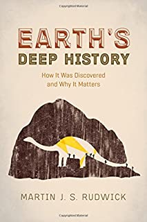 Book Cover: Earth's Deep History: How It Was Discovered and Why It Matters