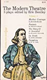 The Modern Theatre: Five Plays, Vol 2: Mother Courage / Fantasio / The Diary of a Scoundrel / La Ronde / Purgatroy