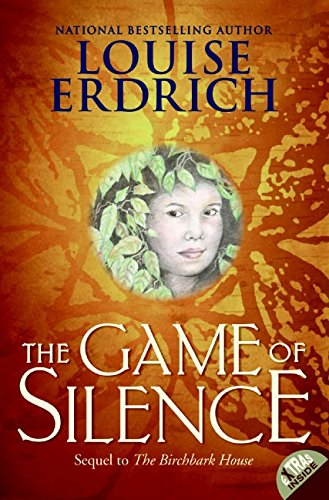 Book cover from The Game of Silence (Birchbark House) by Louise Erdrich