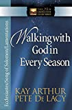 img - for Walking with God in Every Season: Ecclesiastes/Song of Solomon/Lamentations (The New Inductive Study Series) book / textbook / text book