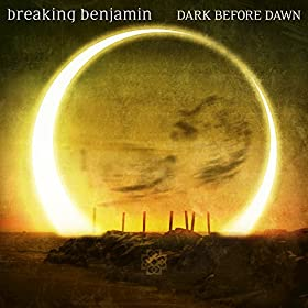 Breaking Benjamin - 'Dark Before Dawn'