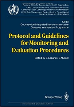 Protocol and Guidelines for Monitoring and Evaluation Procedures: CINDI. Countrywide Integrated Noncommunicable Diseases Intervention Programme