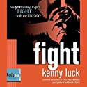 Fight: God's Man Series Audiobook by Kenny Luck Narrated by Kenny Luck