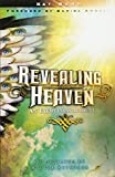 img - for Revealing Heaven: An Eyewitness Account book / textbook / text book