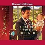 Her Little Secret, His Hidden Heir   Heidi Betts