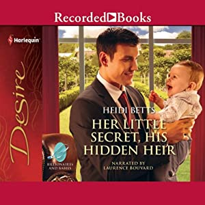 Her Little Secret, His Hidden Heir Audiobook