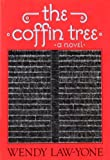 The Coffin Tree, Wendy Law-Yone, 039452957X