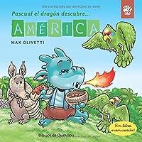 Pascual el dragón descubre América: Libro para niños en letra ligada, manuscrita, cursiva: Libro infantil en español…