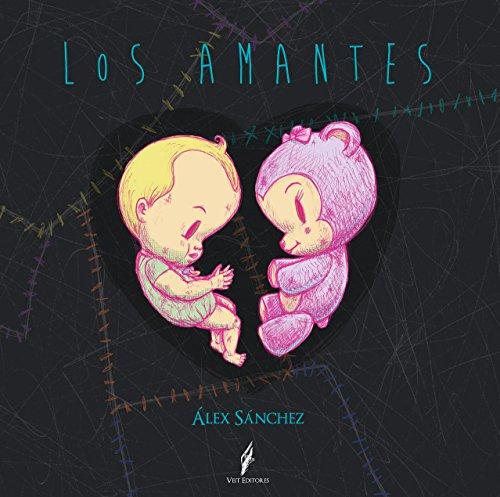 Descargar Libro Los Amantes: Cuentos Ilustrados Álex Sánchez