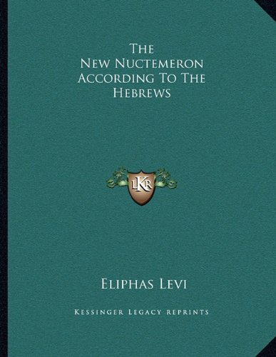 Download The New Nuctemeron According To The Hebrews pdf epub