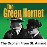 The Orphan from St. Amand: Green Hornet | George Trendle