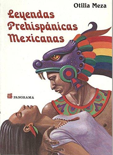 Download Leyendas prehispanicas Mexicanas/ Prehispanic Mexican Legends (Spanish Edition) pdf epub