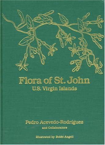 flora-of-st-john-us-virgin-islands-memoirs-of-the-new-york-botanical-garden-vol-78-by-pedro-acevedo-