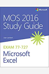 MOS 2016 Study Guide for Microsoft Excel (MOS Study Guide) Kindle Edition