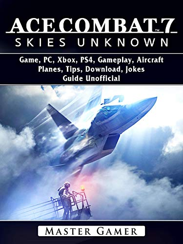 Ace Combat 7 Skies Unknown Game, PC, Xbox, PS4, Gameplay