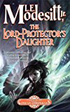The Lord-Protector's Daughter: The Seventh Book of the Corean Chronicles