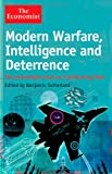 Modern Warfare, Intelligence and Deterrence: The Technologies That Are Transforming Them (The Economist) by Benjamin Sutherland Picture