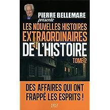LES NOUVELLES HISTOIRES EXTRAORDINAIRES DE L'HISTOIRE TOME 2