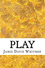 Play: A Travel Journal Paperback