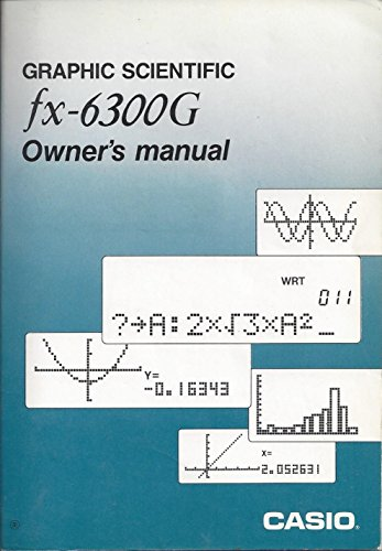 Graphic Scientific: fx-6300G, Owner's Manual