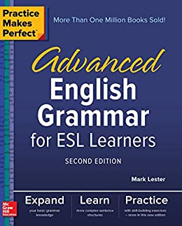 Practice makes perfect advanced english grammar for esl learners practice makes perfect advanced english grammar for esl learners second edition por lester fandeluxe Images