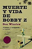 Muerte Y Vida De Bobby Z (BEST