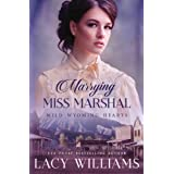 Marrying Miss Marshal (Wind River Hearts)