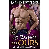 La Nourrice de l'Ours: Une Romance Paranormale